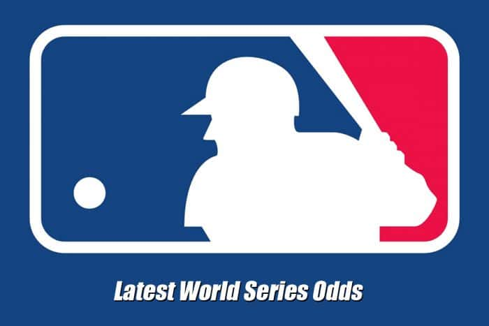 2020 World Series Futures & Betting Odds