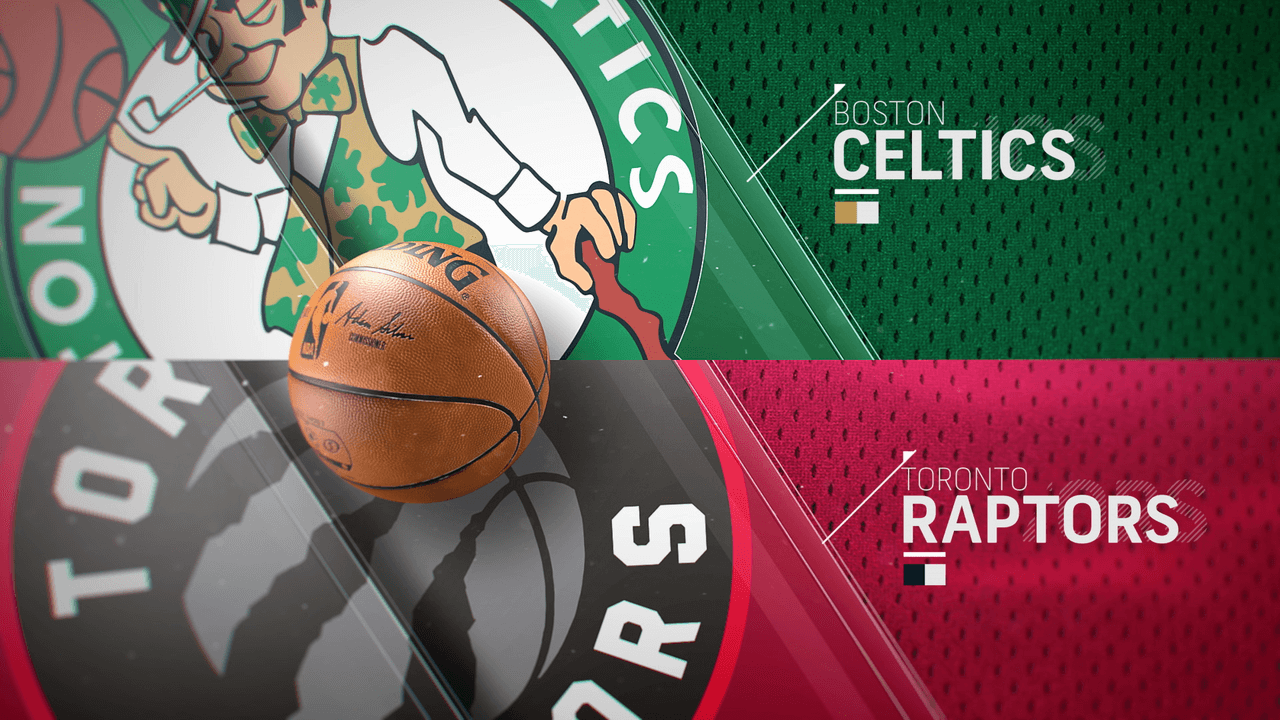 Toronto Raptors vs. Boston Celtics