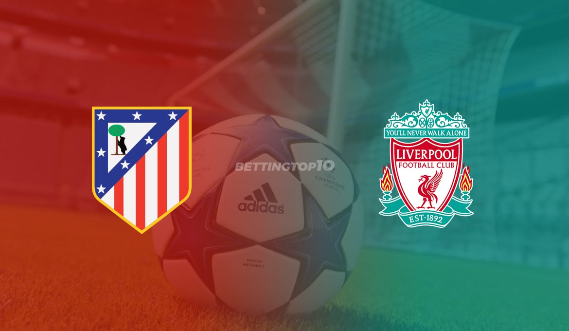 Atletico Madrid vs Liverpool 02/18/20 – Champions League Odds, Preview & Prediction