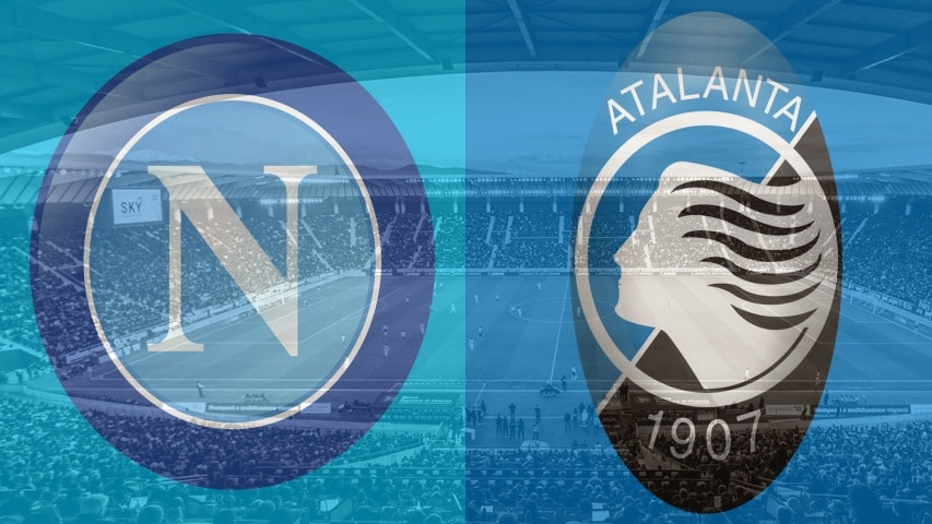 Atalanta vs Napoli – 07/02/20 – Serie A Odds, Preview & Prediction
