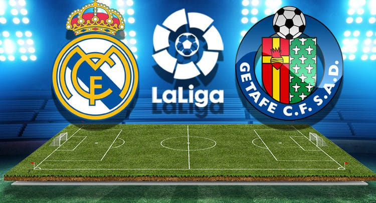 Real Madrid vs Getafe – 07/02/20 – La Liga Odds, Preview & Prediction