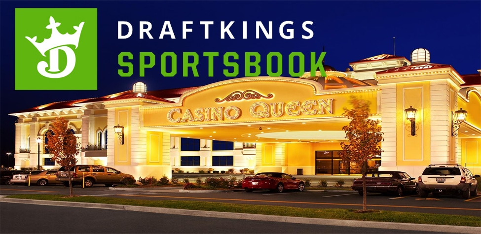 DraftKings Sportsbook Partners with Casino Queen to Enter Illinois Sports Betting Picture