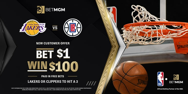 $1 to Win $100 in Clippers vs. Lakers – BetMGM Sportsbook Promo Offer