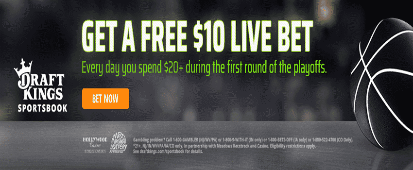 Free Live Bets for the NBA Playoffs First Round – DraftKings Sportsbook Promo Offer