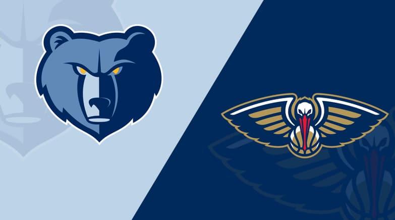 Memphis Grizzlies vs. New Orleans Pelicans