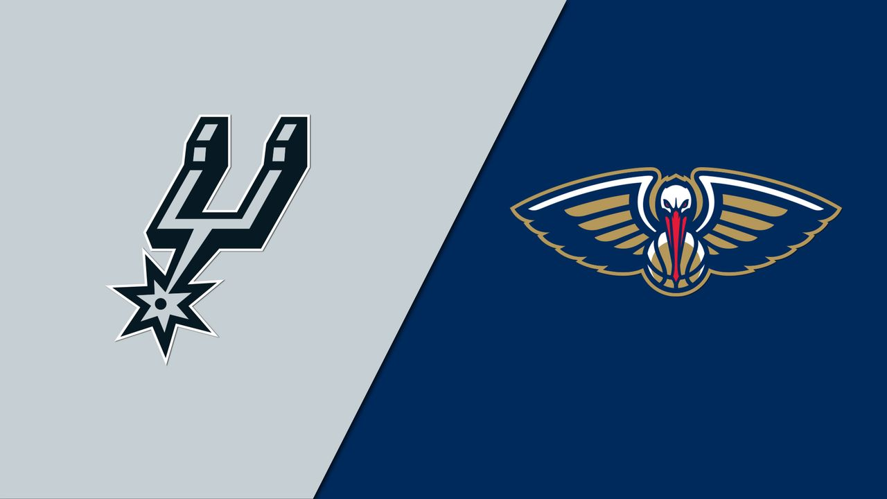 San Antonio Spurs vs. New Orleans Pelicans