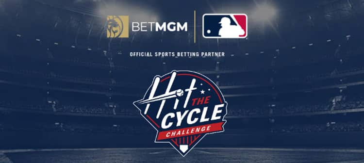 Hit for the Cycle, Get A $20 Free Bet – BetMGM Sportsbook Promo Offer
