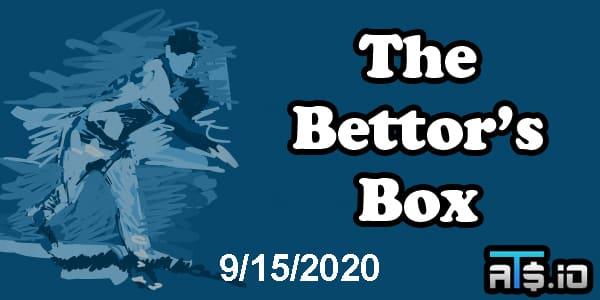 The Bettor's Box MLB Betting Podcast September 15, 2020