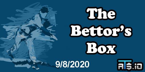 The Bettor's Box MLB Betting Podcast September 8, 2020