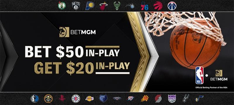 Bet $50, Get $20 in Free NBA Bets – BetMGM Sportsbook Promo Offer