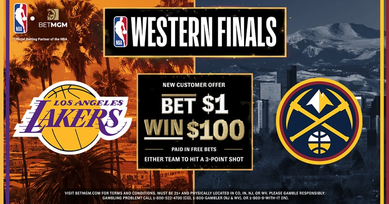 Bet $1, Win $100 for a 3-Pointer in Lakers vs. Nuggets Game 4 – BetMGM Sportsbook Promo Offer