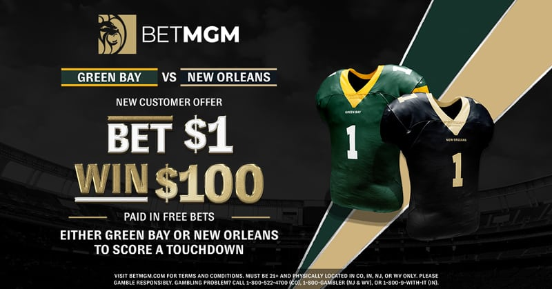 Bet $1, Win $100 for a TD in Packers vs. Saints Week 3 – BetMGM Sportsbook Promo Offer