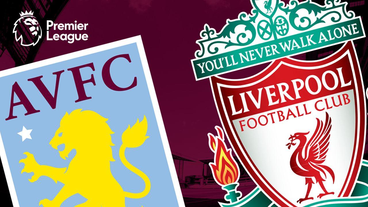 Aston Villa vs. Liverpool