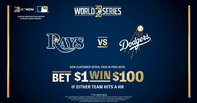 Bet $1, Win $100 for a Home Run in the Rays vs. Dodgers World Series – BetMGM Sportsbook Promo Offer