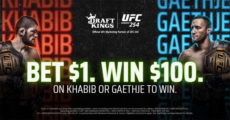 Bet $1, Win $100 on UFC 254 Khabib vs. Gaethje – DraftKings Sportsbook Promo Offer