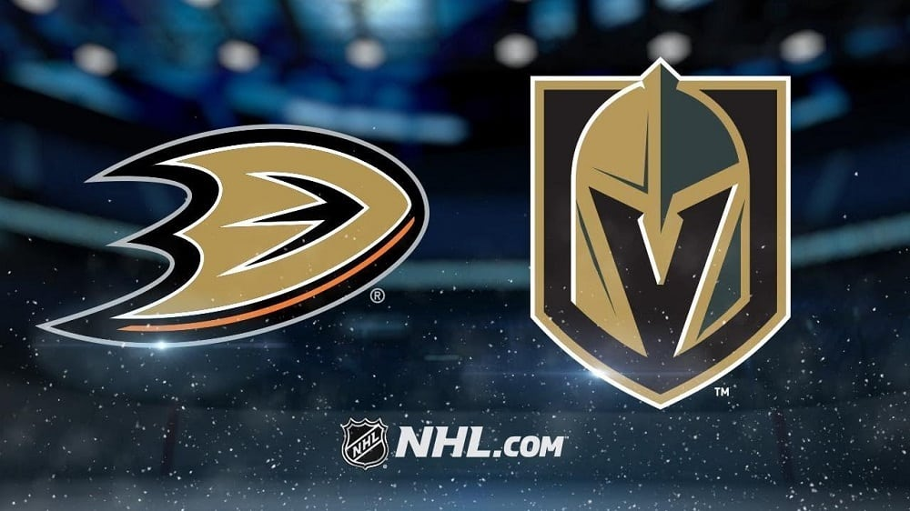 Anaheim Ducks vs. Vegas Golden Knights