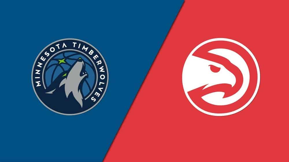 Minnesota Timberwolves vs. Atlanta Hawks