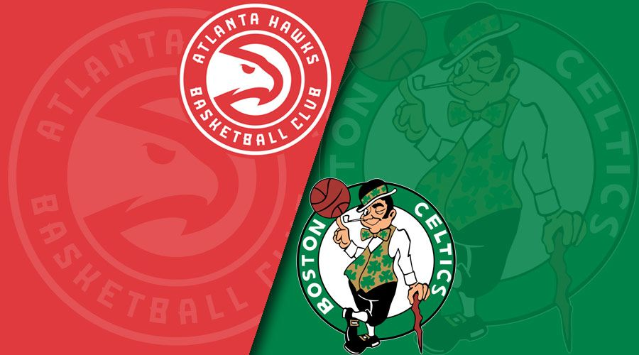 Atlanta Hawks vs. Boston Celtics