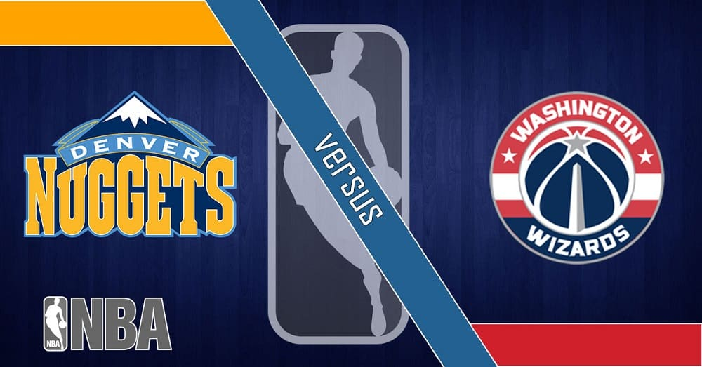 Denver Nuggets vs. Washington Wizards