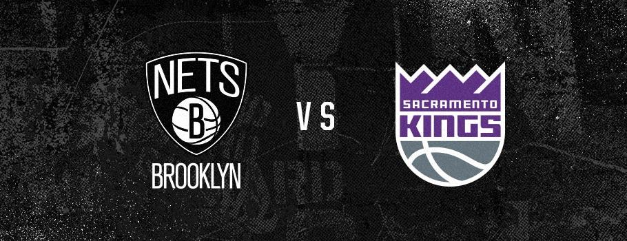 Sacramento Kings vs. Brooklyn Nets