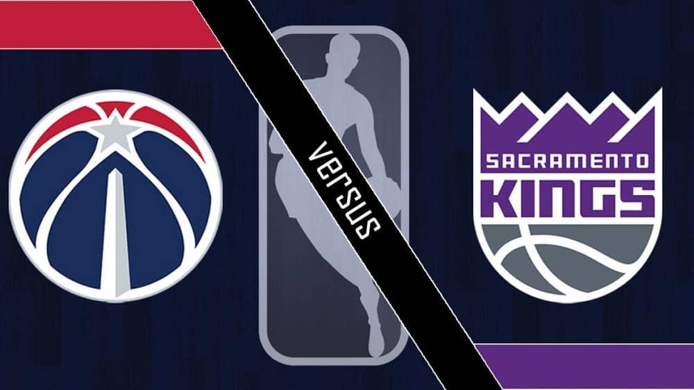 Sacramento Kings vs. Washington Wizards