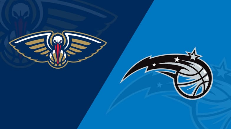 Orlando Magic vs. New Orleans Pelicans