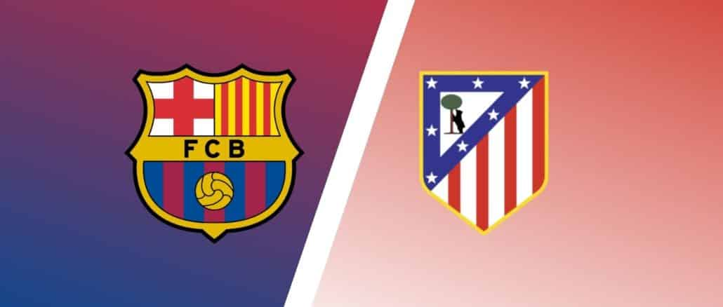 Barcelona vs. Atletico Madrid