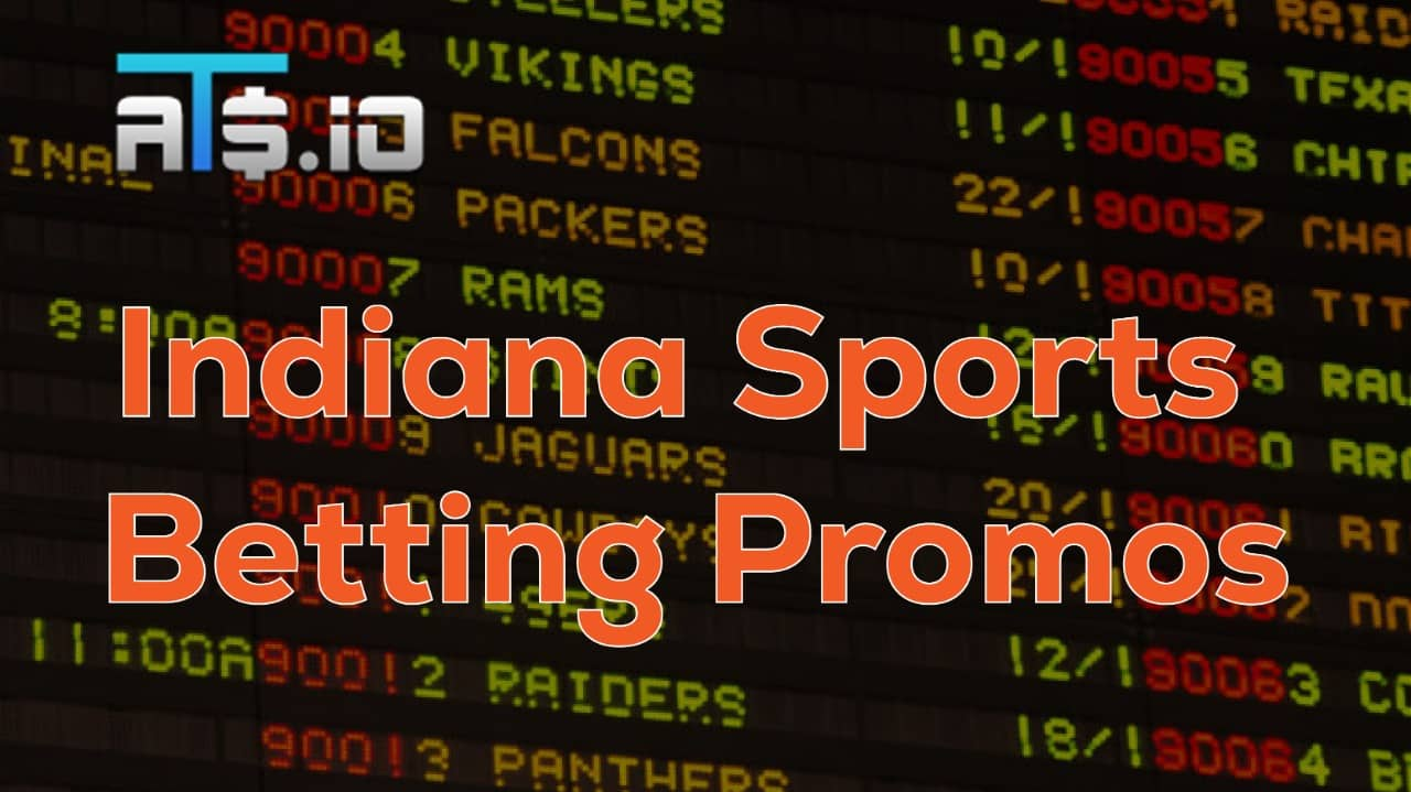 Indiana Sportsbook Promos